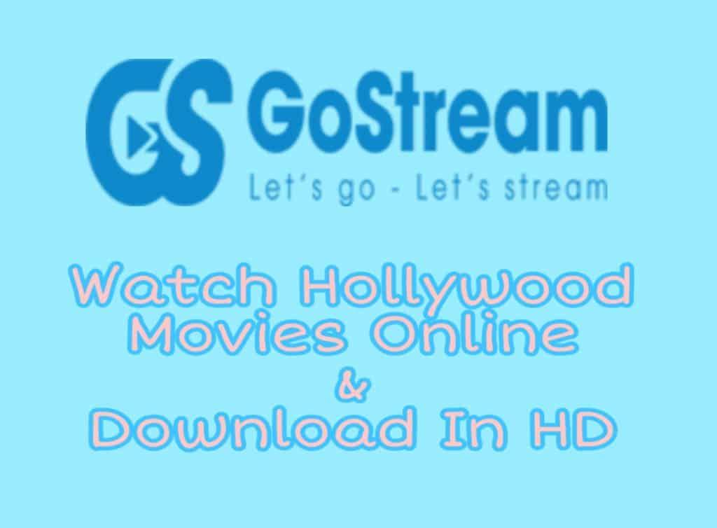 GoStream Website-Watch hollywood movies online