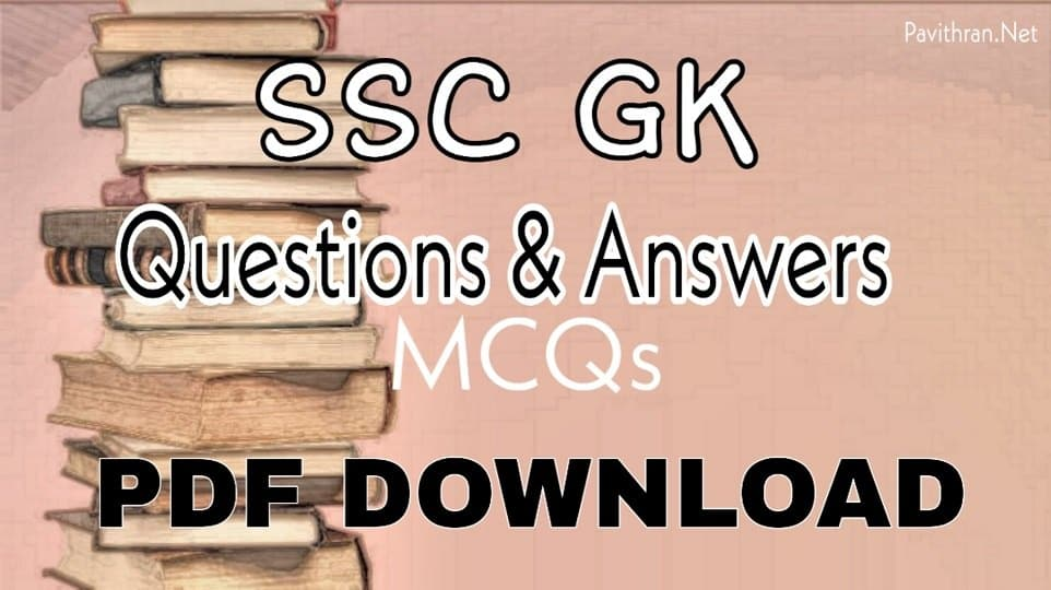 SSC GK Questions & Answers PDF Download