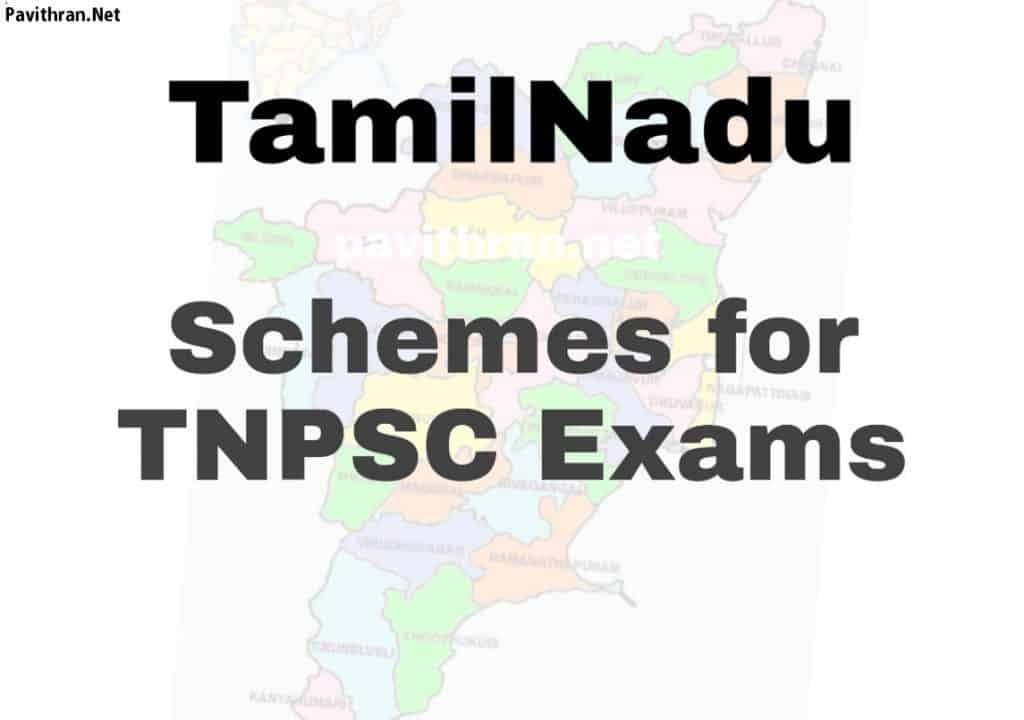Tamilnadu Schemes for TNPSC Exams